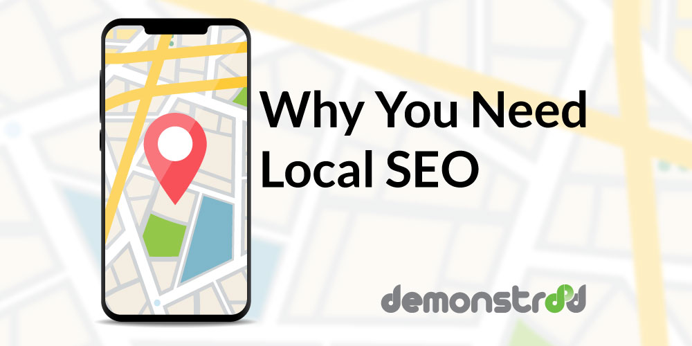 Why You Need Local SEO